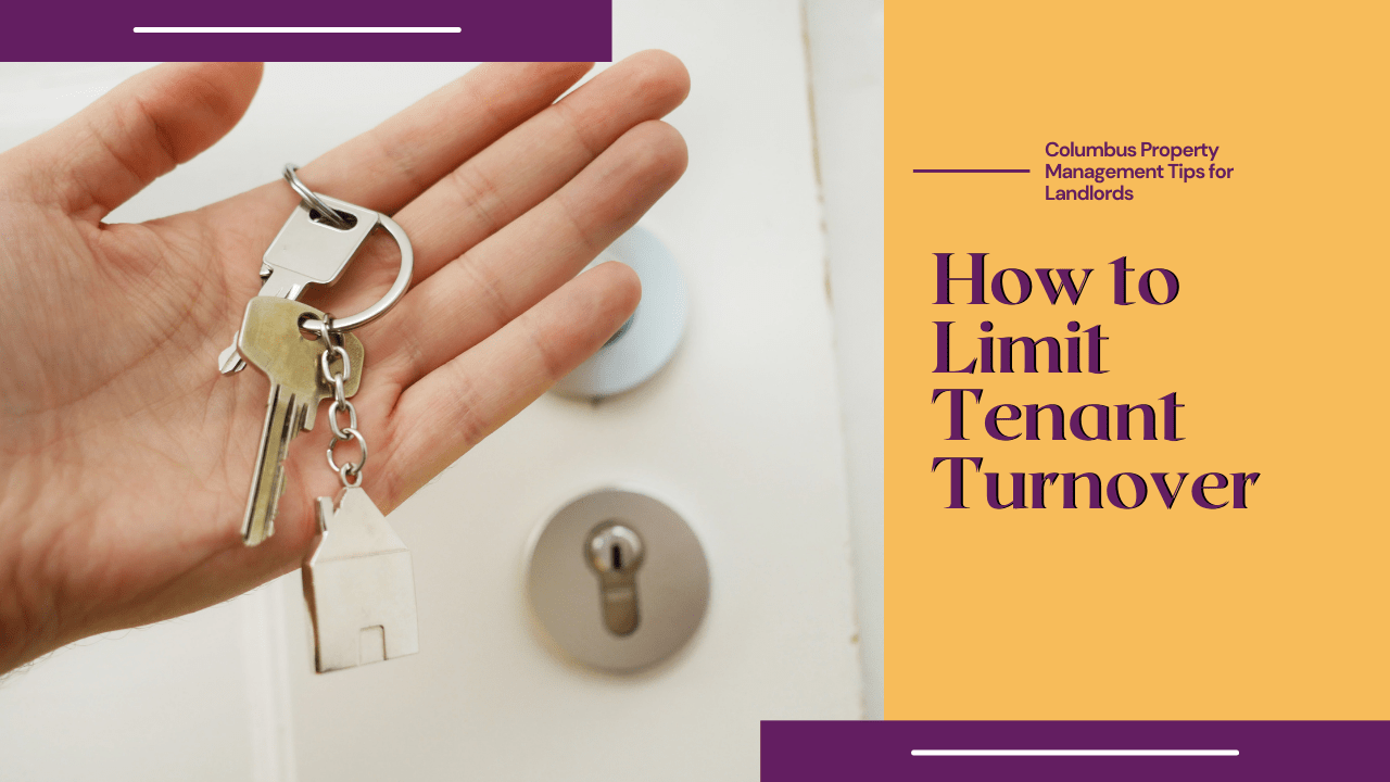 Columbus Property Management Tips for Landlords: How to Limit Tenant Turnover - Article Banner