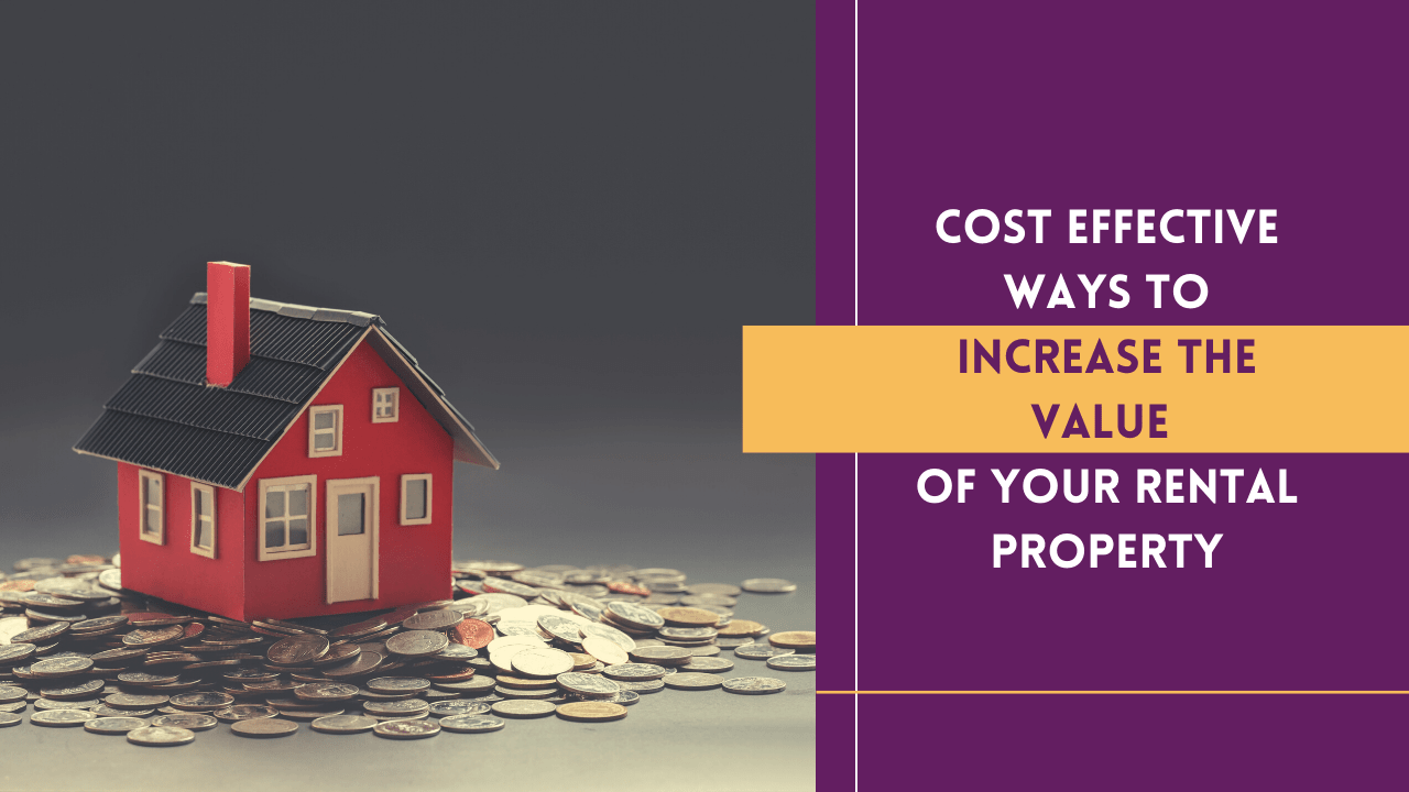 Cost Effective Ways to Increase the Value of Your Columbus Rental Property - Article Banner